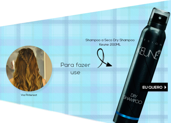 Festa-Junina-Keune-Trança-Shaping-Hairspray-Dryshampoo-Beautylist-4